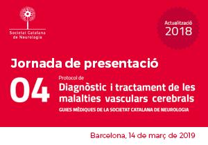 Jornada presentació Actualització Guia Mèdica Oficial en el Diagnòstic i Tractament de les Malalties Vasculars Cerebrals
