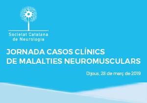 Jornada de Casos Clínics de Malalties Neuromusculars