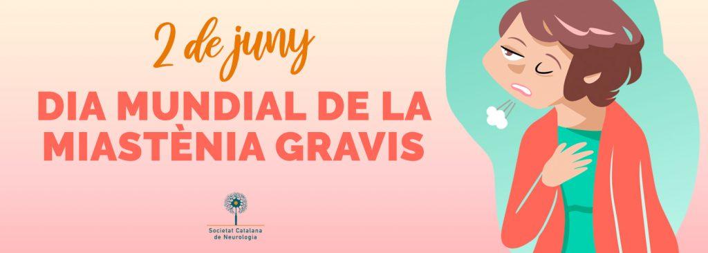 Banner Dia Mundial de la Miastènia Gravis - 2 de juny 2020 - Societat Catalana de Neurologia