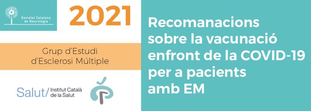 Slide Recomanacions COVID-19 i EM - Societat Catalana de Neurologia - 2021