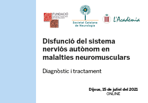 Jornada Disfunció del sistema nerviós autònom en malalties neuromusculars. Diagnòstic i tractament