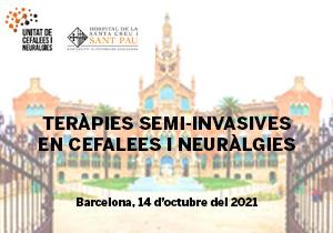 Workshop. Teràpies semi-invasives en cefalees i neuràlgies